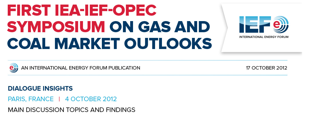Dialogue insights - First IEA-IEF-OPEC Symposium on gas and coal market outlooks